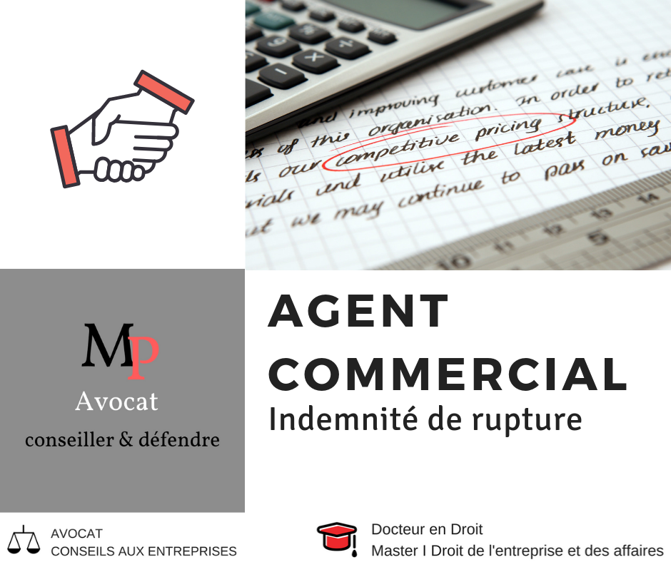 L'indemnisation de l'agent commercial en cas de rupture fautive de son contrat