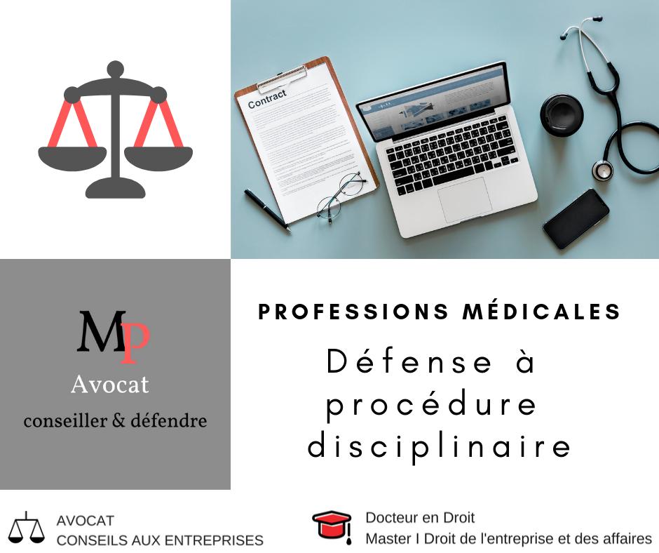La défense du médecin dans le cadre d'une procédure disciplinaire