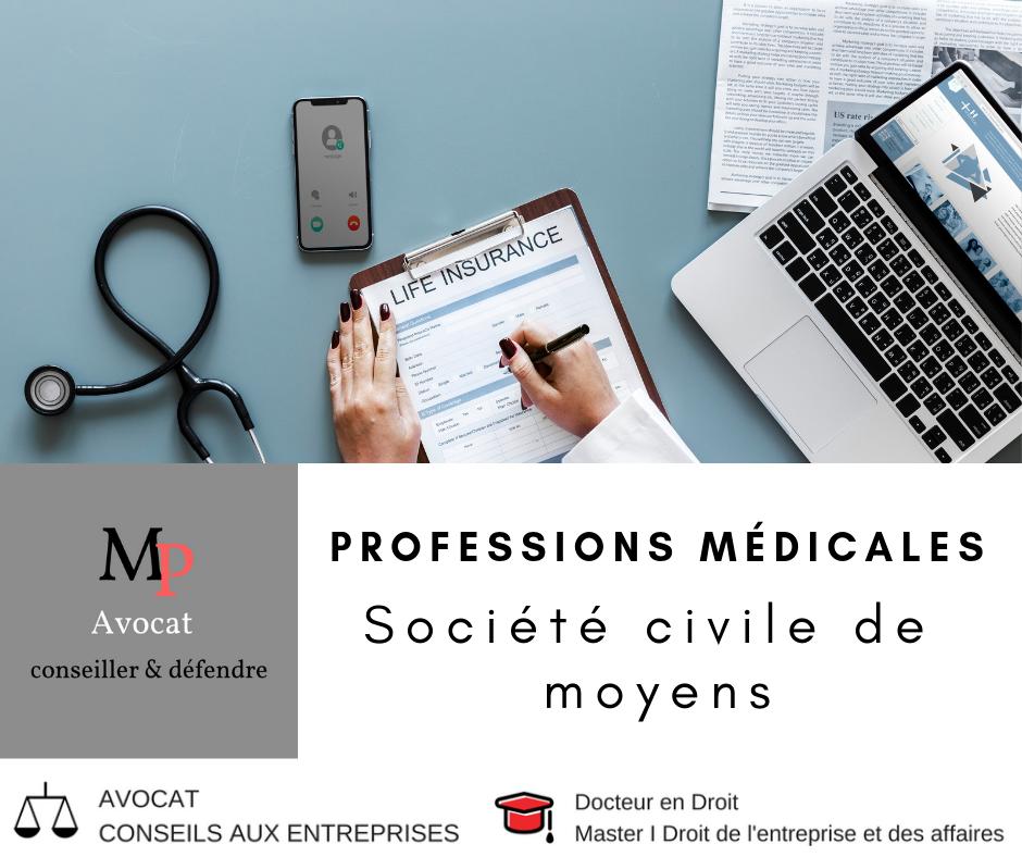 Professions médicales: la société civile de moyens