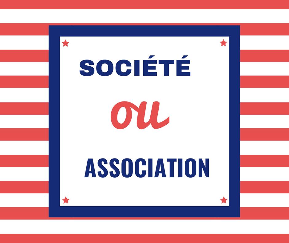 Société ou association ?